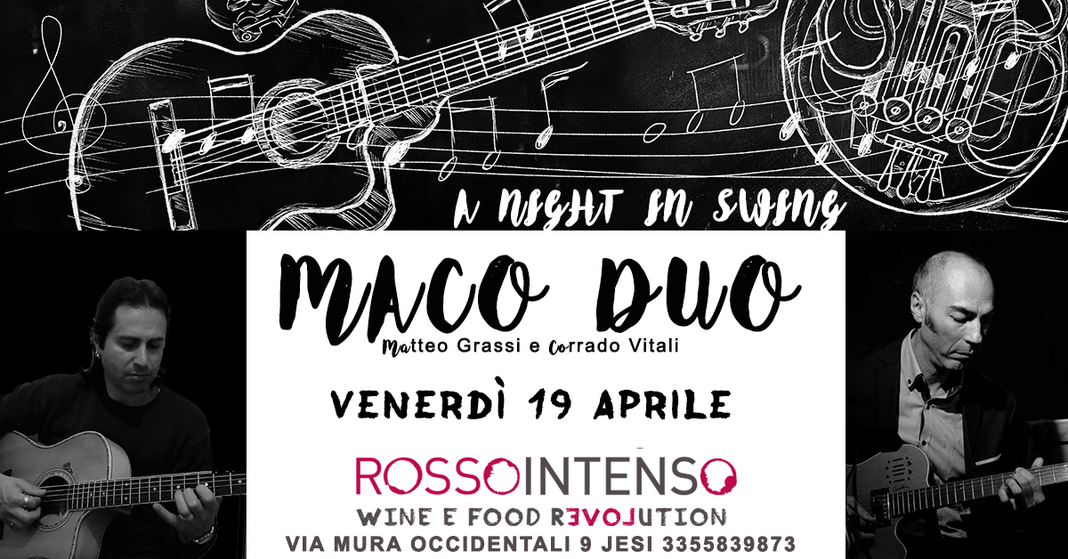 Maco Duo A night in swing @rossointenso